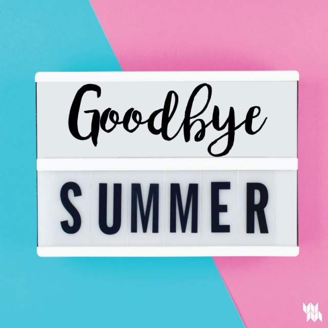 WM_Goodbye-Summer_8.26.19.jpg