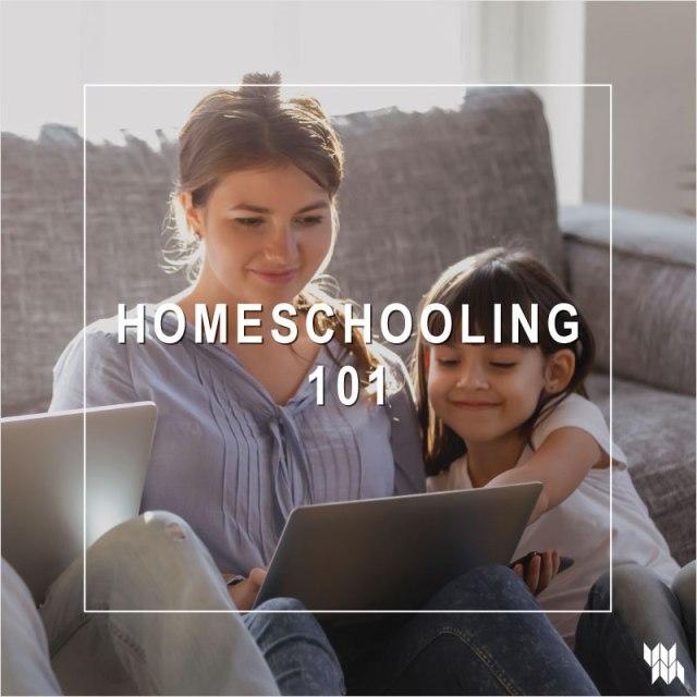WM-Homeschooling-101_4.8.20