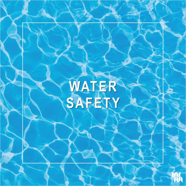 WM-Water-Safety_5.20.20